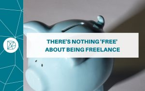 Difference blog headers - There's nothing free about being freelance
