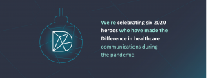 Communicators who have made the Difference in the COVID-19 pandemic